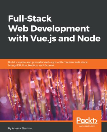 Full Stack Web Development with Vue js and Node