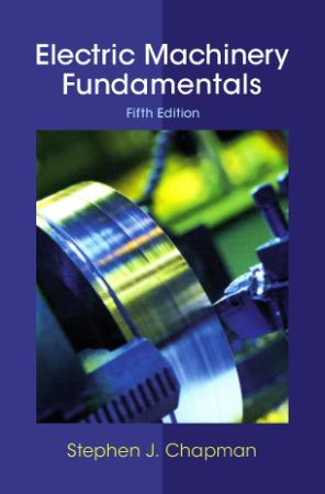 Electric Machinery Fundamentals, 5th Edition