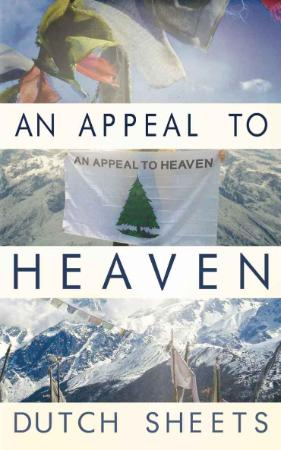 An Appeal To Heaven What Would Happen If We Did It Again