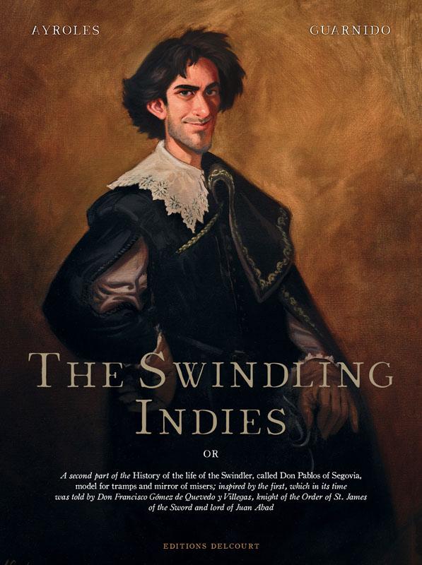 The Swindling Indies (2019)