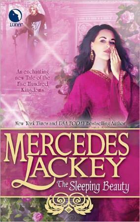 The Sleeping Beauty   Mercedes Lackey