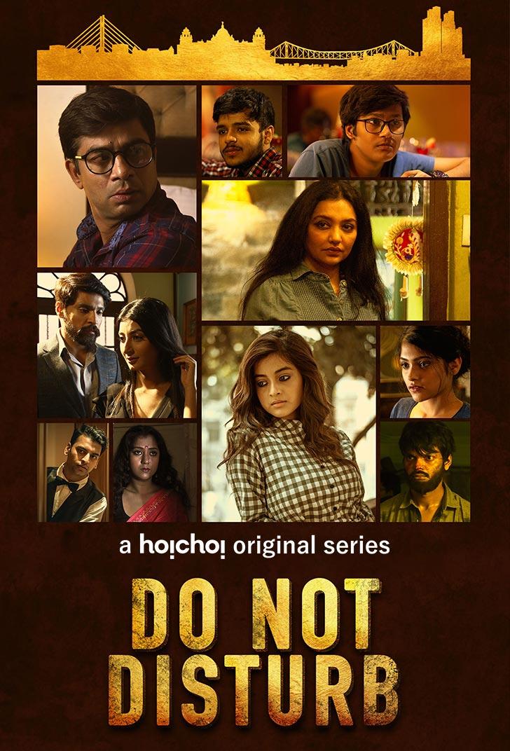 Do Not Disturb 2018 Season 01 Hoichoi Bengali 720p WEB DL