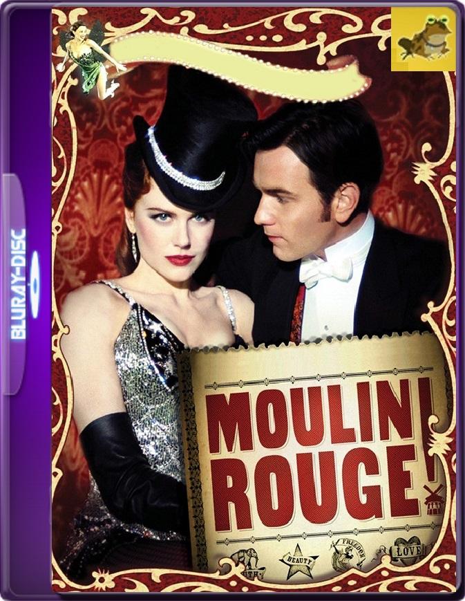 Moulin Rouge (2001) Brrip 1080p (60 FPS) Latino / Inglés