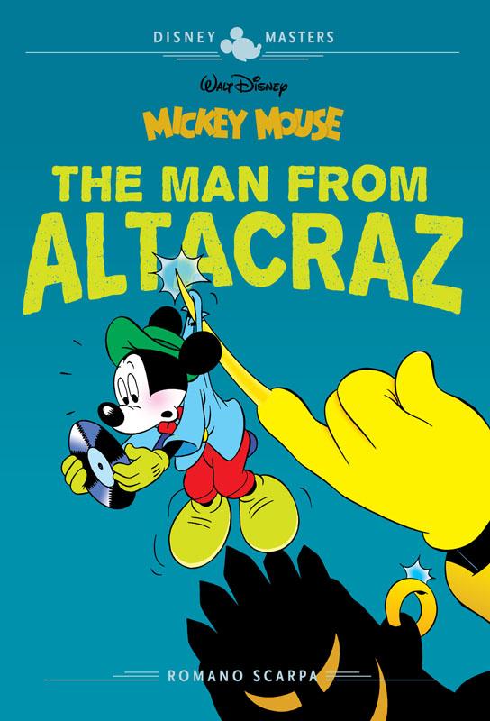 Disney Masters v17 - Mickey Mouse - The Man from Altacraz (2021)