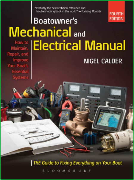 Boatowners Mechanical And Electrical Manual Repair And Improve Your Boats Essential Systems