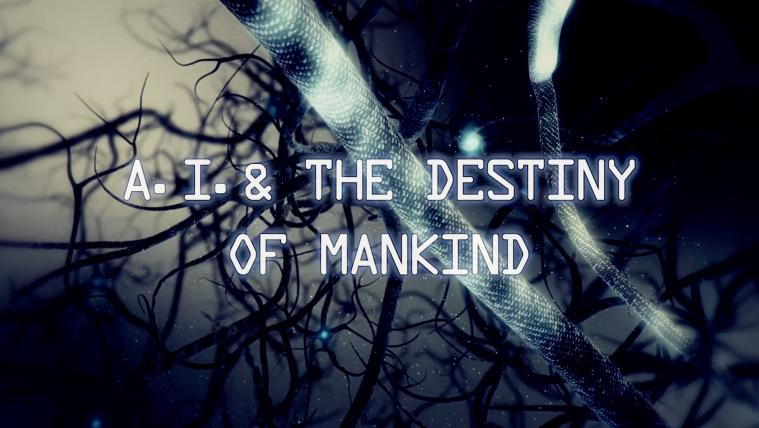 A I and the Destiny of Mankind 1080p HDTV x264 AAC Lp2p  مترجم