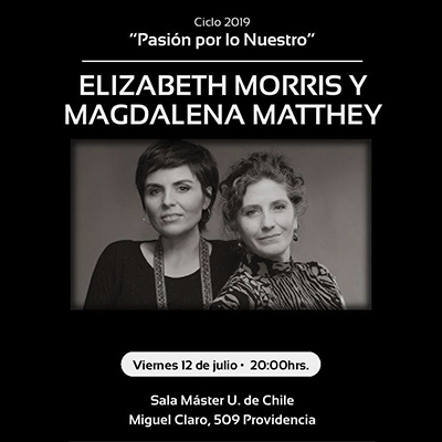 Magdalena Matthey y Elizabeth Morris en Ciclo Pasión Por Lo Nuestro