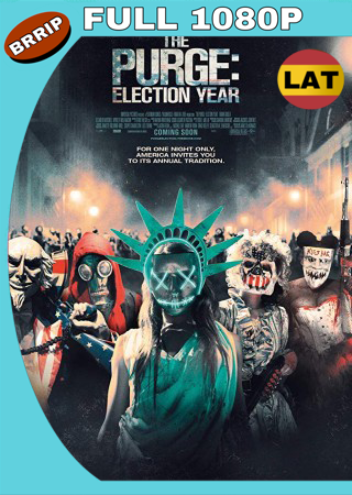 12 Horas Para Sobrevivir El Año De La Eleccion (2016) BRRip Full 1080p Audio Trial Latino-Castellano-Ingles MKV