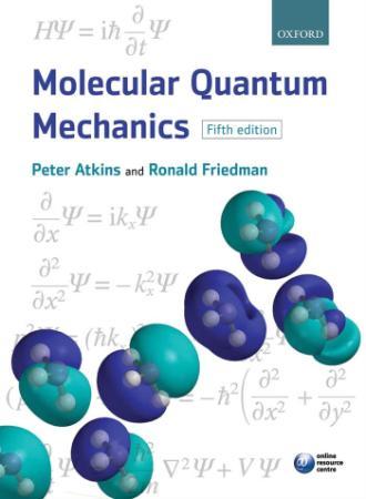 Molecular Quantum Mechanics, 5th Edition