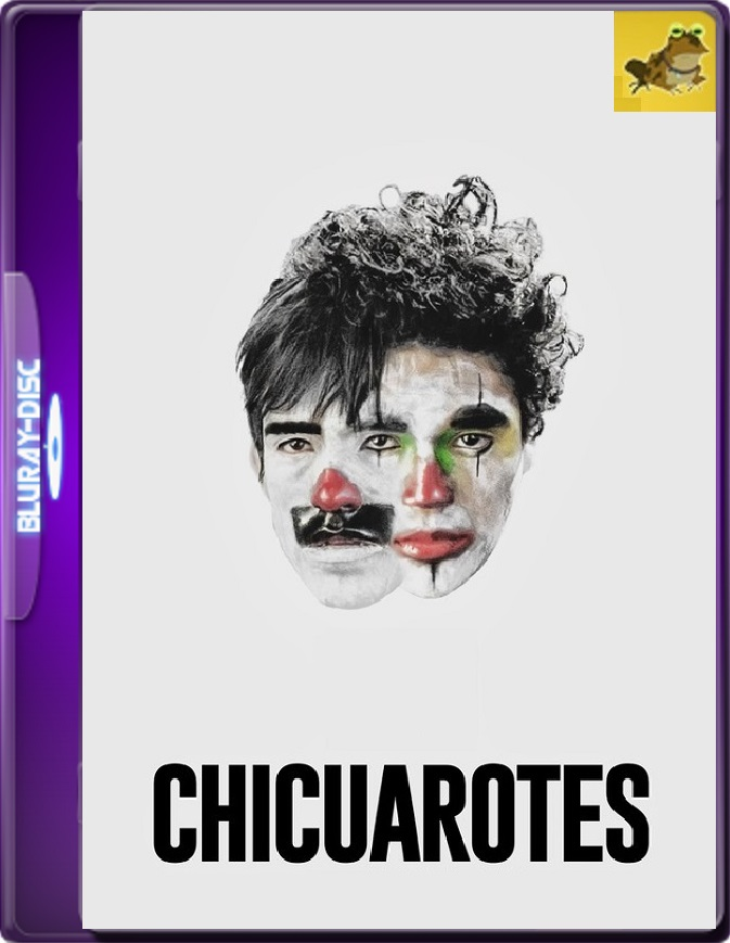 Chicuarotes (2019) Brrip 1080p (60 FPS) Latino