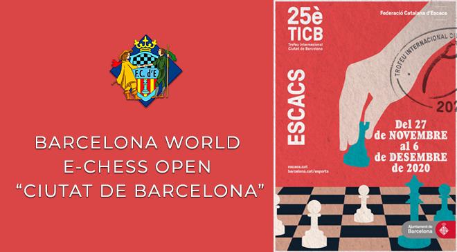 "BARCELONA WORLD E-CHESS OPEN ""CIUTAT DE BARCELONA"" 2020"
