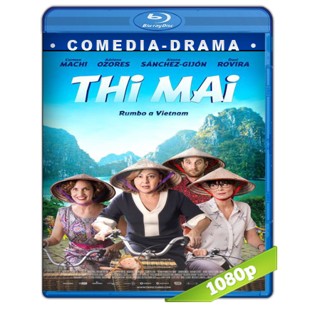 descargar Thi Mai, Rumbo A Vietnam [2017][BD-Rip][1080p][Audio Castellano][Comedia] gratis