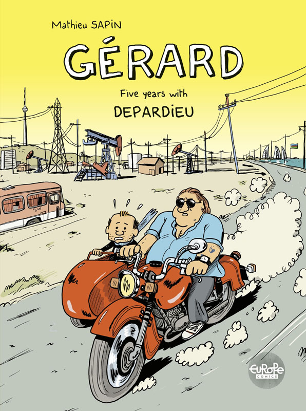 Gerard - Five Years with Depardieu (Europe Comics 2020)