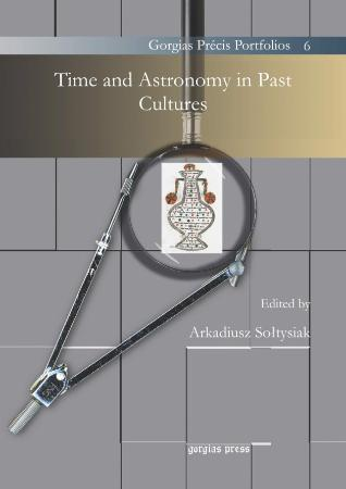 Time and Astronomy in Past Cultures