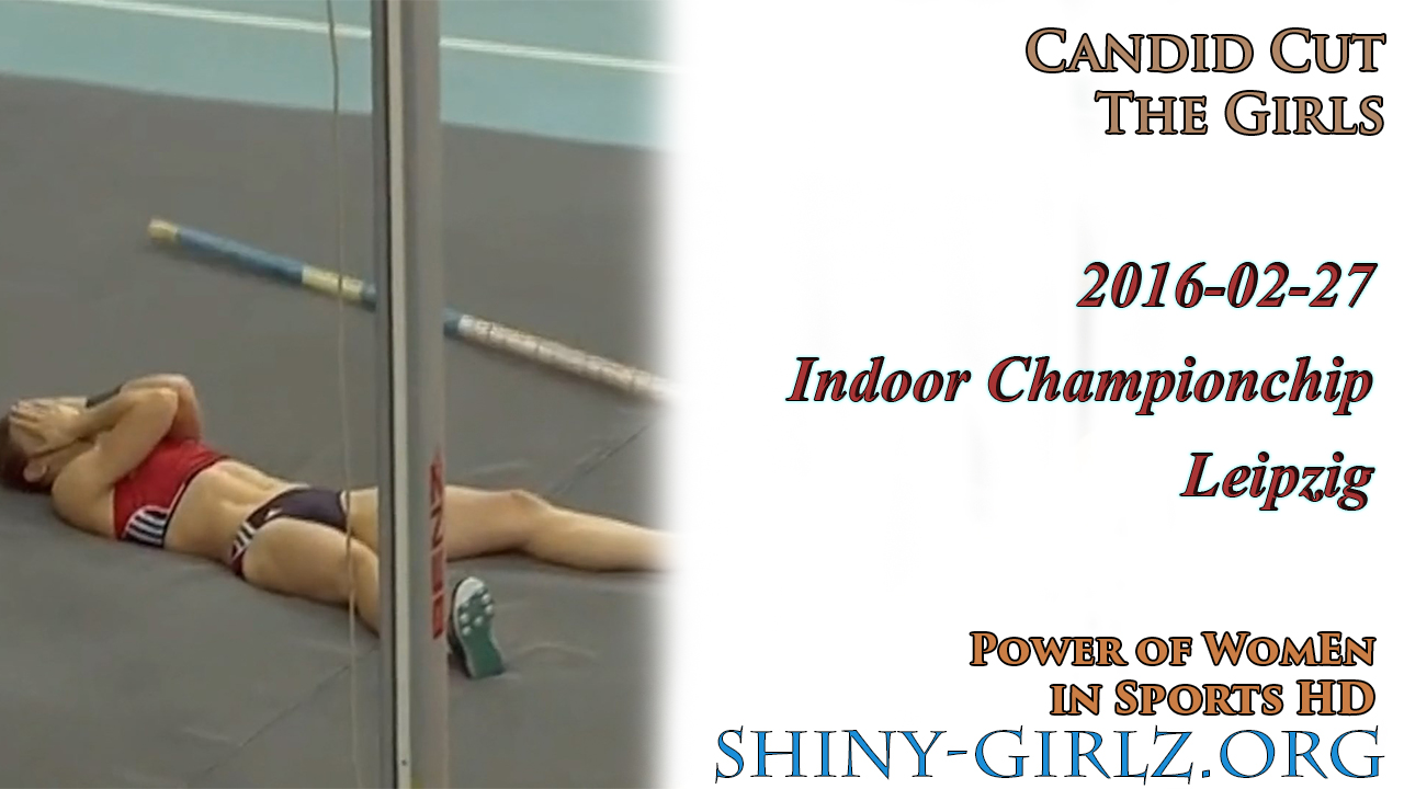 2016-02-27 – Girls of Indoor Championchip Leipzig – Candid Cut