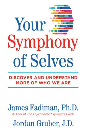 Your Symphony of Selves - Discover and Understand More of Who We Are