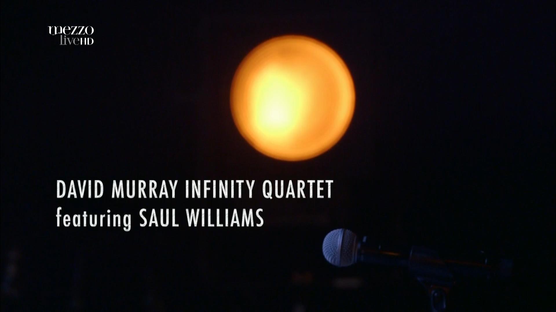 2015 David Murray Infinity Quartet feat. Saul Williams - Disruption at Banlieues Bleues Jazz Fest [HDTV 1080i] 0