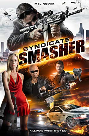 Syndicate Smasher 2017 WEBRip XviD MP3-XVID