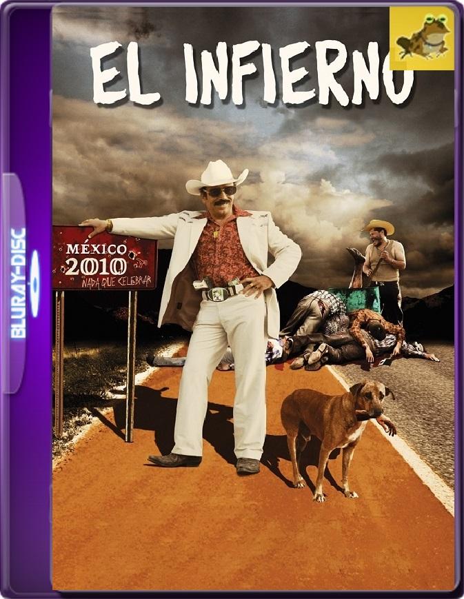 El Infierno (2010) Brrip 1080p (60 FPS) Latino