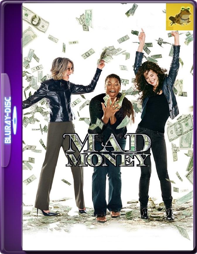 Locas Por El Dinero (2008) Brrip 1080p (60 FPS) Latino / Inglés