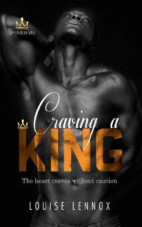 Craving a King  An African Roya - Louise Lennox