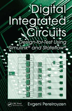 Digital Integrated Circuits Design for Test Using Simulink and Stateflow