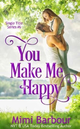 You Make Me Happy (Single Title - Mimi Barbour