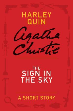 Agatha Christie   Quin & Satterthwaite   The Sign in the Sky (v5)