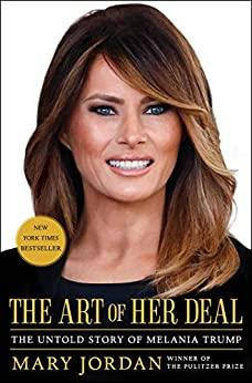 The Art of Her Deal - The Untold Story of Melania Trump [3]