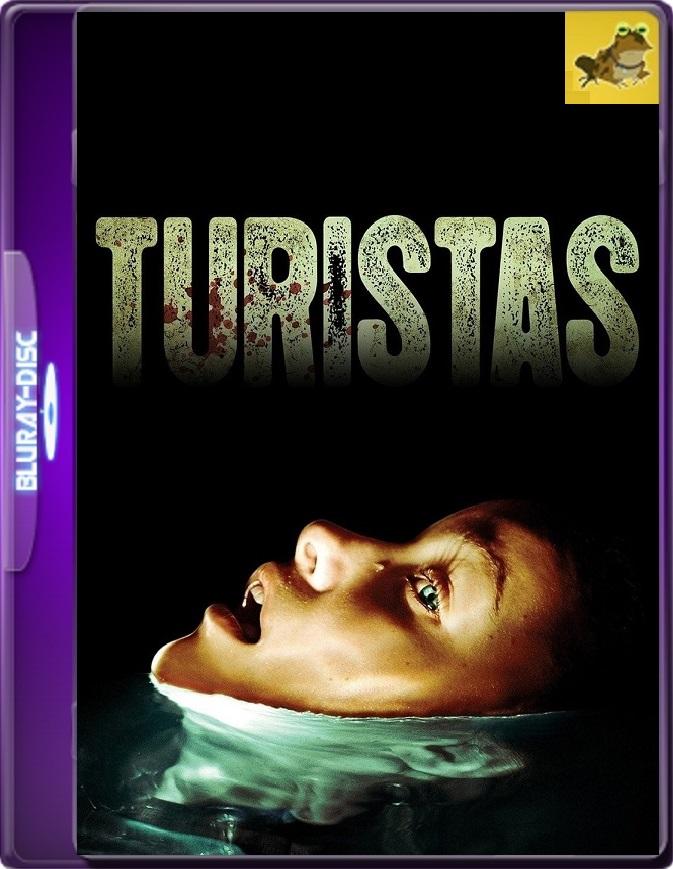 Turistas (2006) Brrip 1080p (60 FPS) Latino / Inglés