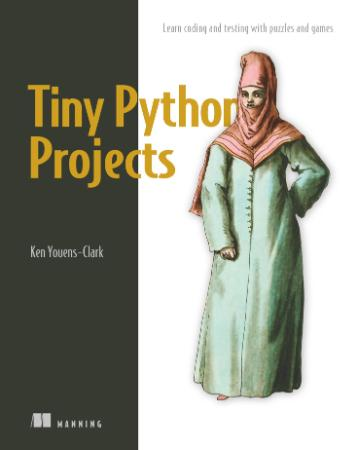 Tiny Python Projects - Learn coding and testing with puzzles