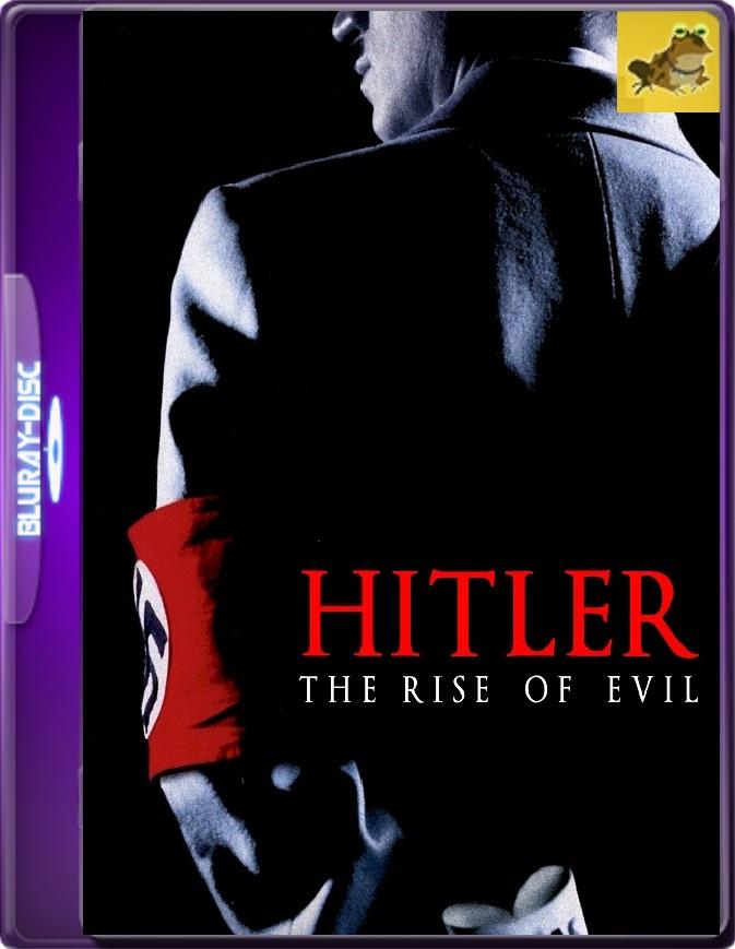 Hitler: El Reinado Del Mal (2003) Brrip 1080p (60 FPS) Latino / Inglés
