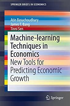 Machine-learning Techniques in Economics New Tools for Predicting Economic Growth