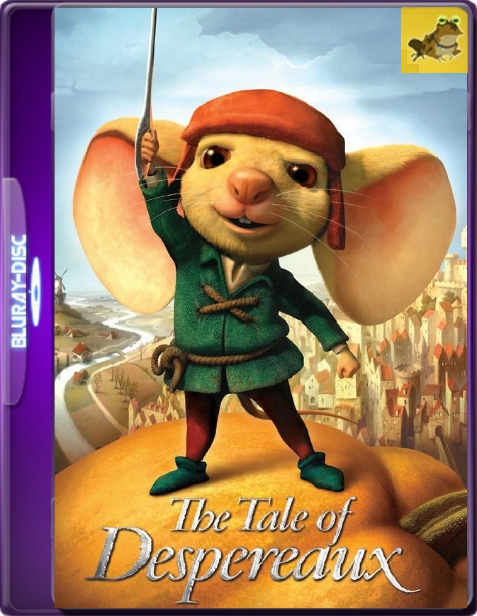 El Valiente Despereaux (2008) Brrip 1080p (60 FPS) Latino