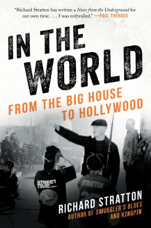 In the World - From the Big House to Hollywood