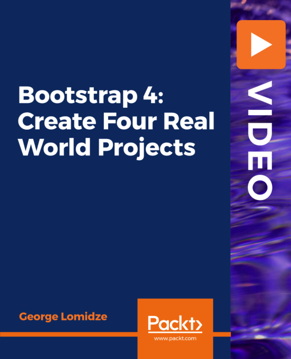 Packt.Bootstrap.4.Create.Four.Real.World.Projects-XQZT