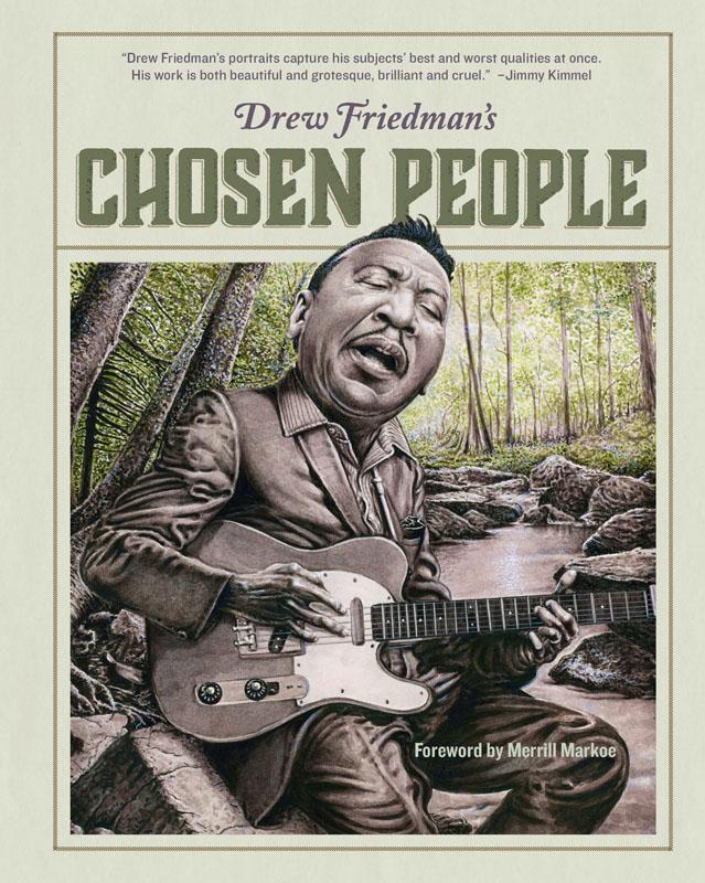 Drew Friedman's Chosen People (2017)