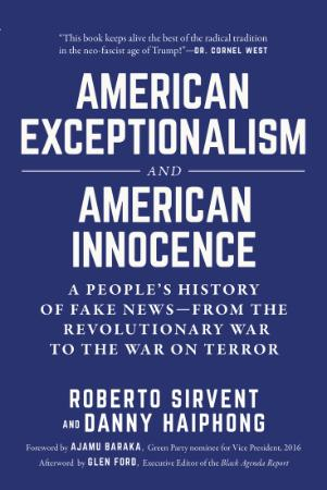 American Exceptionalism and American Innocence  A People's H