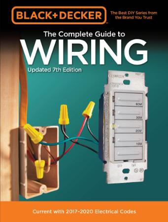 The Complete Guide to WIRING 7th Edition