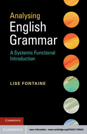 Analysing English Grammar A Systemic Functional Introduction