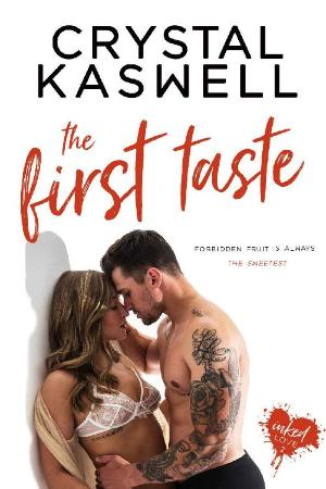 The First Taste   Crystal Kaswell