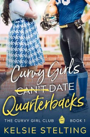 Curvy Girls Cant Date Quarterb - Kelsie Stelting