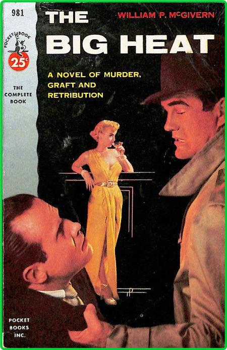 The Big Heat (1954) by William P  McGivern