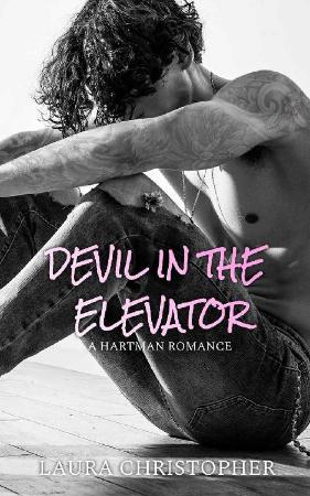 Devil In The Elevator  A Hartma - Laura Christopher