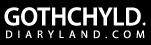 Gothchyld.diaryland.com