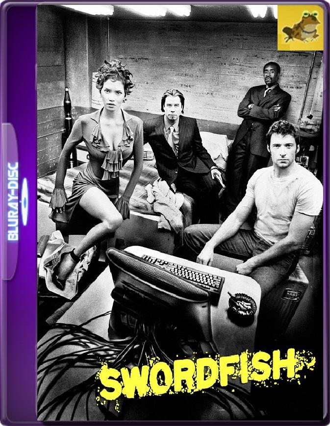 Swordfish: Acceso Autorizado (2001) Brrip 1080p (60 FPS) Latino / Inglés