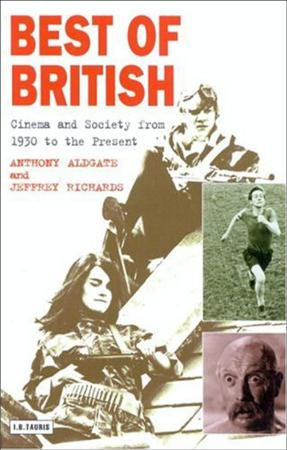 Best Of British - Cinema And Society From 1930 To Present