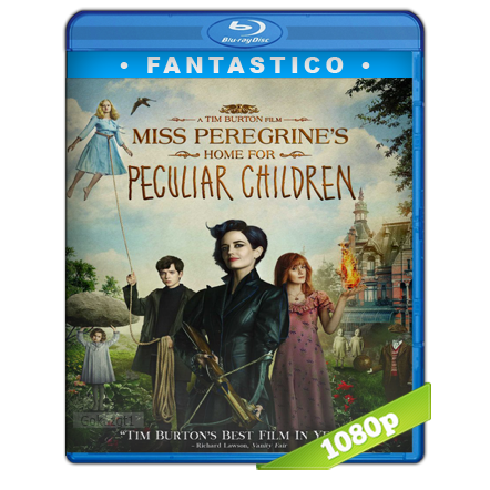 Miss Peregrine Y Los Niños Peculiares (2016) BRRip Full 1080p Audio Trial Latino-Castellano-Ingles 5.1