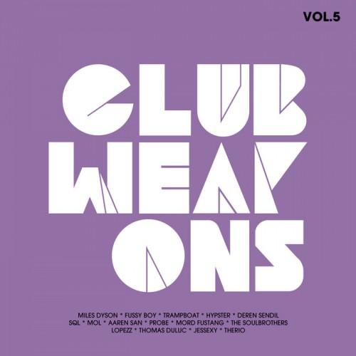 VA - Club Weapons Vol 5 (2019)