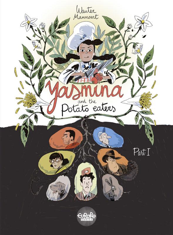 Yasmina and the Potato Eaters 01-02 (2019)